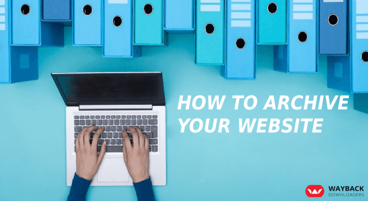 How to Archive your Website